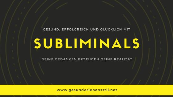 Subliminals deutsch
